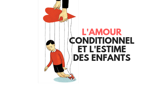 amour inconditionnel estime enfants